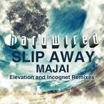 Slip Away - remixes
