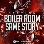 Boiler Room / Same Story