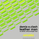 DEMIA E CLASH - Leather Man (Front Cover)