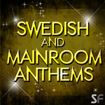 Swedish & Mainroom Anthems (Sample Pack WAV)