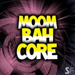 Moombahcore (Sample Pack WAV)