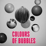 COLOURS OF BUBBLES - Remixes EP (Front Cover)