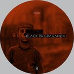 Black Propaganda Reconstructed Part I