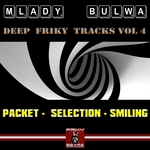 Mlady Bulwa Deep Friky Tracks Vol 4
