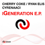 CHERRY COKE/RYAN ELIS/CYRENAA - iGeneration EP (Front Cover)