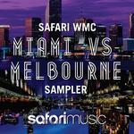Safari WMC Miami vs Melbourne Sampler 2013