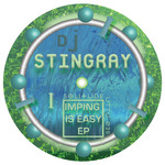DJ STINGRAY - Imping Is Easy EP (Front Cover)