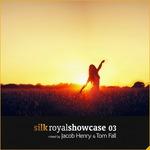 Silk Royal Showcase 03 (DJ Mix)