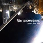 Killing Krazy (remixes)