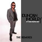 If Time Runs Out (remixes)