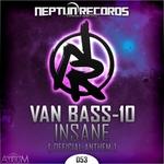Insane (Official Anthem)