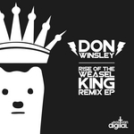 Rise Of The Weasel King Remix EP