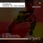 DANSOUL - Dance To The House (Front Cover)