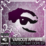 INTELLIGENT MANNERS/DYNAMIC/MACEO & THE CRACKS - You Got That Dope EP (Front Cover)