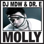 Molly feat DR. E