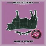 Raw & Uncut Vol 2 (100% Fresh Beats)