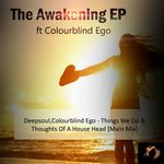 DEEPSOUL feat COLOURBLIND EGO - The Awakening (Front Cover)