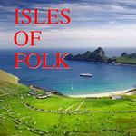 Isles Of Folk