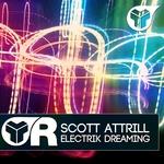 ATTRILL, Scott - Electrik Dreaming (Front Cover)