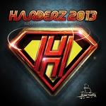 Harderz 2013 (Super Hard Bass Mixed by Ronald V)