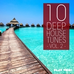 10 Deep House Tunes Vol 2