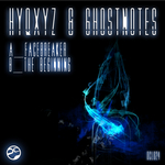 HYQXYZ & GHOSTNOTES - Facebreaker (Front Cover)