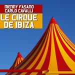 Le Cirque De Ibiza