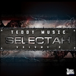 TEDDY MUSIC - Selectah Vol 2 (Explicit) (Front Cover)