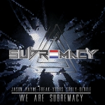 We Are Subremacy