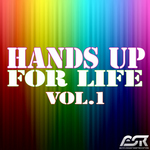 Hands Up For Life Vol 1