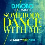 Somebody Dance With Me  (remixes)