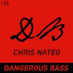 NATEG, Chris - Dangerous Bass (Front Cover)