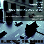 BIOTIC/DARK ELECTRIC/INHALER/VTHEKID - Nocturnal Audio 03 (Front Cover)