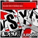 The Bass Brothers EP