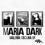 La Galeria Oscura EP