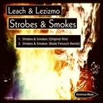 Strobes & Smokes