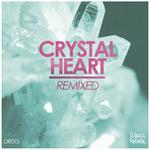 Crystal Heart (remixed)