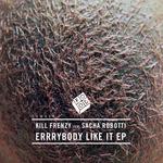Errrybody Like It EP