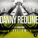 DANNY REDLINE feat SARAH FIMM - Yellow (Front Cover)