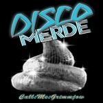 Disco Merde