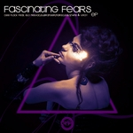 Fascinating Fears EP