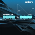 Straight Up Drum & Bass! Vol 4