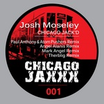MOSELEY, Josh - Chicago Jack'd (Front Cover)