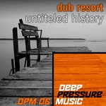 DUB RESORT - Untiteled History (Front Cover)