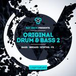 Original Drum & Bass Vol 2 (Sample Pack WAV/APPLE/LIVE/REASON)