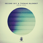 Second Sky & Thomas Blondet Remixes