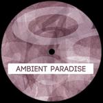Ambient Paradise
