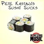 Sushi Sucks