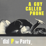 Dial P For Party