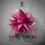 Good To Me (remixes part 2)